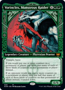 Vorinclex, Monstrous Raider (1) (showcase)