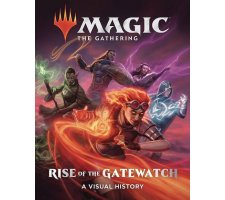 Magic Art Book: Rise of the Gatewatch: A Visual History
